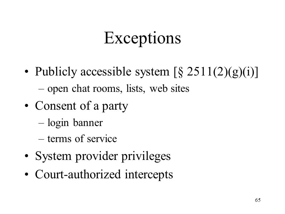Exceptions Publicly accessible system [§ 2511(2)(g)(i)]